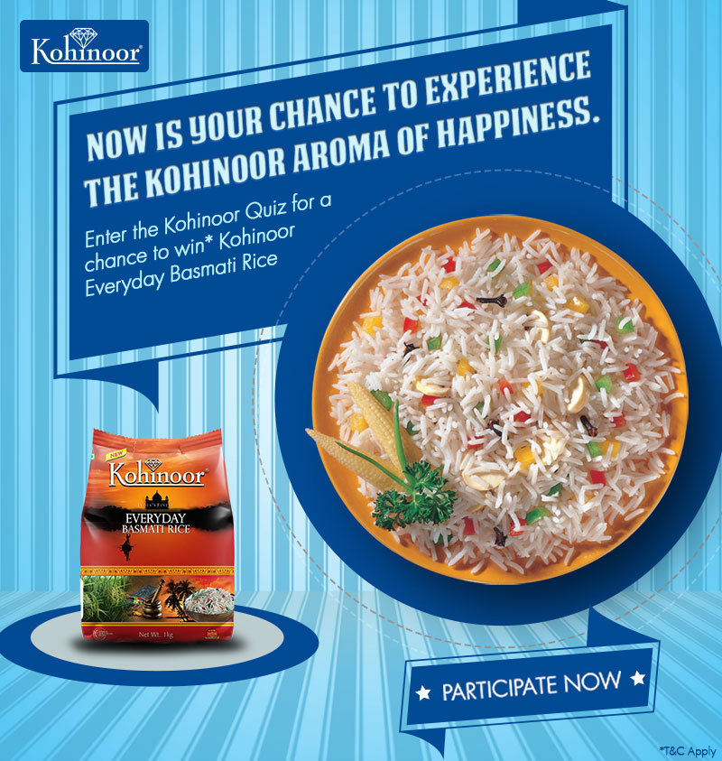 Win kohinoor basmati rice everyday participate now for Aroma indian cuisine coupon